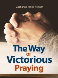 The Way of Victorious Praying